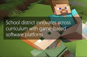 School district innovates across curriculum with game-based software platform